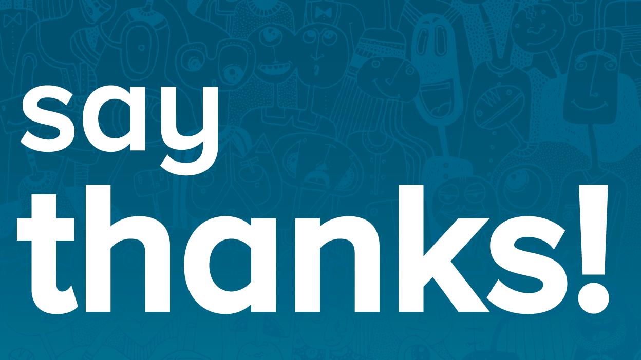 Image reading 'Say thanks!'